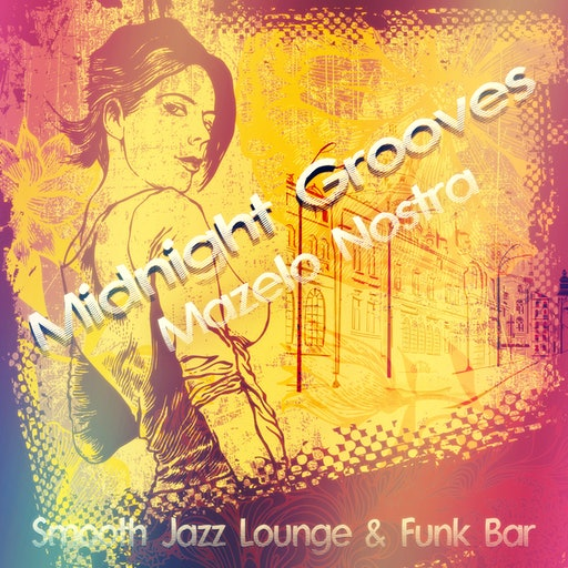 Midnight Grooves - Smooth Jazz Lounge & Funk Bar