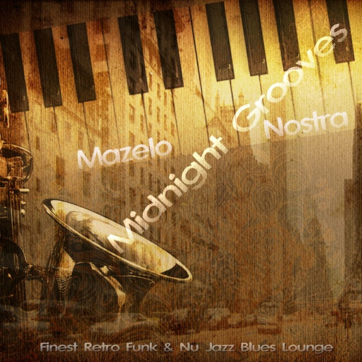 Midnight Grooves (Finest Retro Funk + Nu Jazz Lounge)