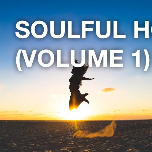 Soulful House (Volume 1)