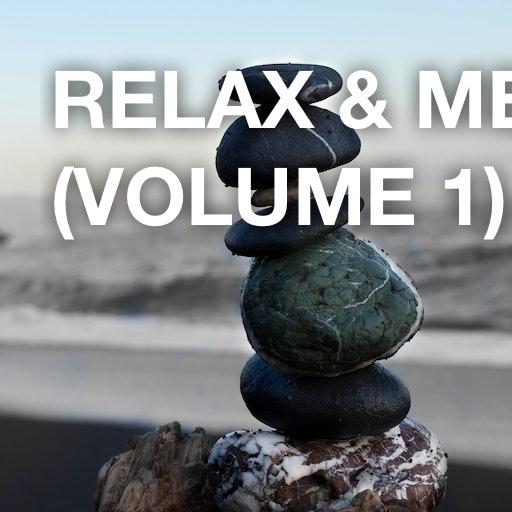 Relax & Meditation (Volume 1)