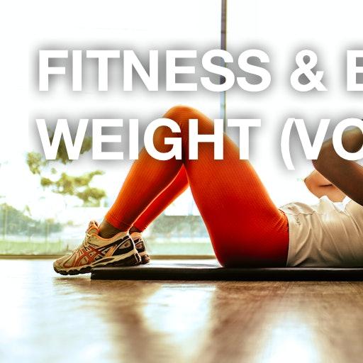 Fitness & Body Weight (Volume 1)
