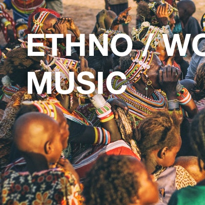 Ethno / World Music