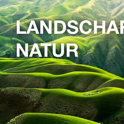 Landschaften / Natur