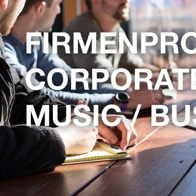 Firmenprofil / Corporate Music / Business