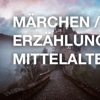 Märchen / Erzählung / Mittelalter