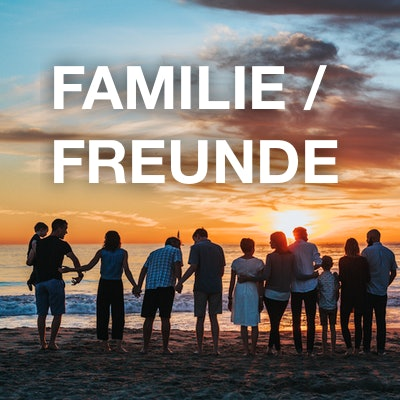 Familie / Freunde