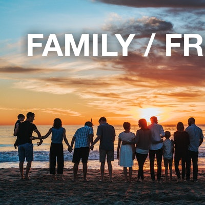 family / friends